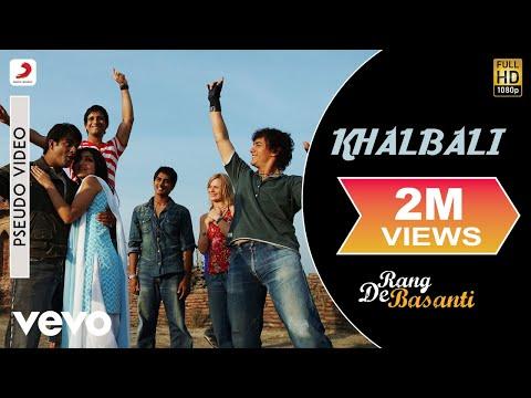Khalbali - Official Audio Song | Rang De Basanti | A.R. Rahman | Aamir Khan Mp3