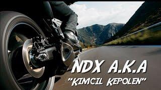 NDX A.K.A - Kimcil Kepolen [LIRIK VIDEO]