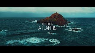 Смотреть клип Dr Rude - Atlantis