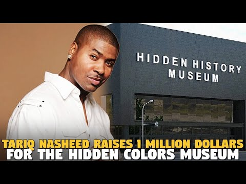 Tariq Nasheed Raises 1 Million Dollars For The Hidden Colors Museum...AND GUESS WHO MAD?