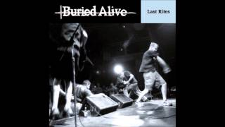 Watch Buried Alive Burning Holes Through Myself video
