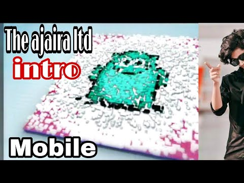 How to create [Intro] the ajaira ltd || official 2019 in mobile by aao gamer