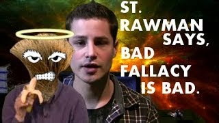 I am St. Rawman: Fallaciousness of VFX