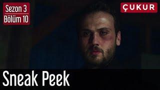 Çukur 3.Sezon 10.Bölüm Sneak Peek