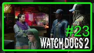 Watch Dogs 2 - Parte #23 - hackeando Terminal da Bargaça [Gameplay Dublado PT-BR]