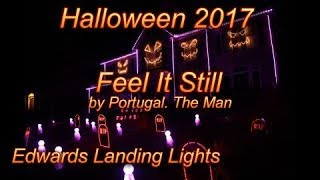 Halloween Light Show 2017 - Feel It Still by Portugal. The Man