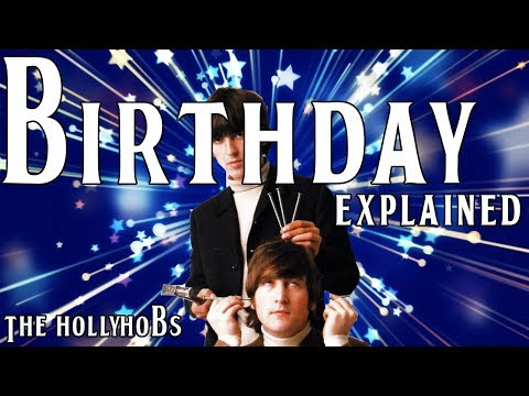 The Beatles - Birthday (Explained) The HollyHobs