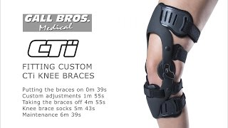CTi CUSTOM KNEE BRACES: final fitting process with Gall Bros Medical