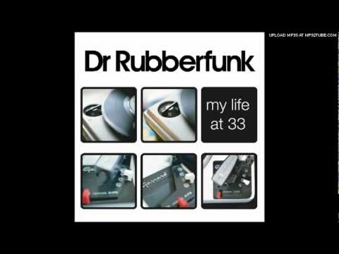 Dr Rubberfunk -  Theme For A Latter-day Lothario (Feat. Rogiers)