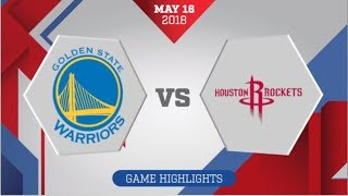 Golden State Warriors vs Houston Rockets WCF Game 2: May 16, 2018
