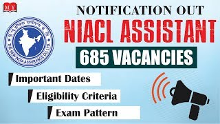 Breaking News || NIACL ASSISTANT 2018 Notification Out