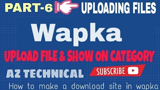 [Bangla]wapka tutorial  | How to make A download site  in Android[part-6]