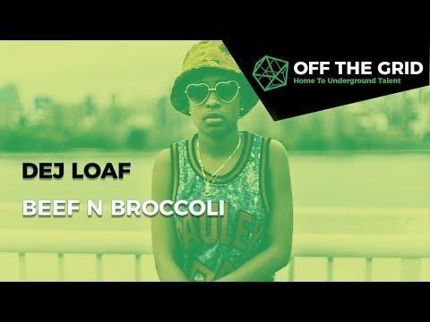 DeJ Loaf - Beef N Broccoli