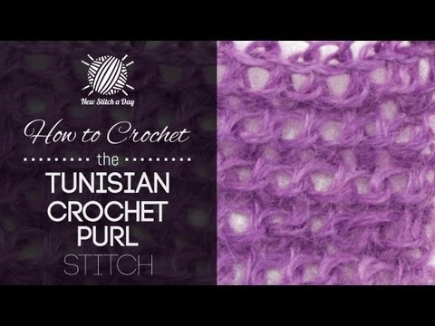 How To Crochet The Tunisian Crochet Purl Stitch Youtube