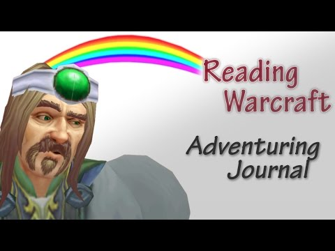 Reading Warcraft: Adventuring Journal (WoW Machinima)