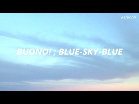 Buono! ; Blue-Sky-Blue (English Lyrics)
