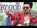 BY GOD (full song) B-Jay Randhawa - Mix Singh - New Punjabi Song