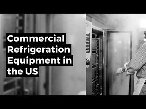 Commercial Refrigeration Equipment In The US By Product And Market, 14th Edition