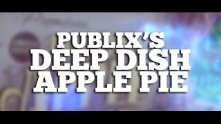 Review: Publix's Deep Dish Apple Pie