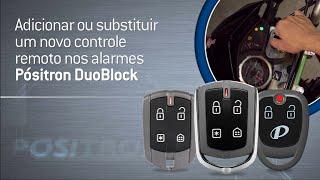 Como gravar um novo controle remoto nos alarmes Pósitron Duoblock.