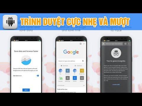 Trình duyệt nhanh, mượt và nhẹ nhất cho điện thoại của bạn | Android | Siêu Thủ Thuật