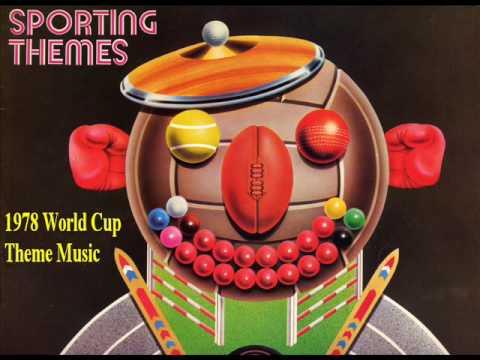 Sport Theme Tunes - 1978 World Cup Theme