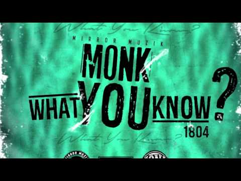 Mirror Monk - What You Know