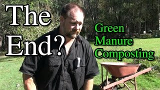 VLog #1 End of Self Sufficient Me? Composting Green Manure Home Dad