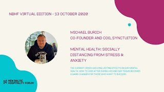 MENTAL HEALTH: Socially Distancing from Stress & Anxiety with Michael Burich