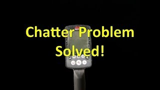 Equinox Chatter Problem Solved!