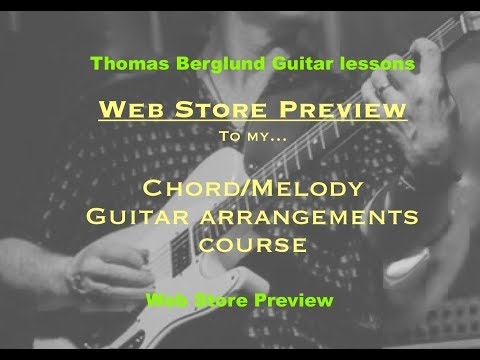 Chord/Melody guitar arrangements course - Web store preview
