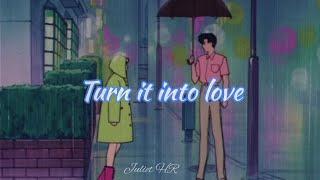 Turn it into love - Kylie Minogue /// sub español