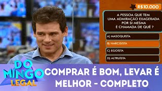 Baixar Comprar é bom, levar é melhor - Completo    Domingo Legal (10/06/18)