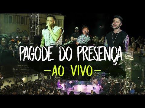 Pagode do Presença - Ao Vivo | Samba e Pagode