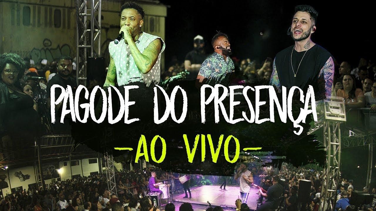 Pagode do Presença - Ao Vivo   Samba e Pagode