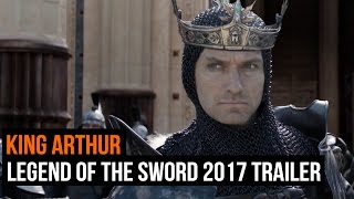 King Arthur: Legend of the Sword 2017 trailer