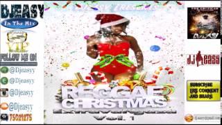 Reggae Christmas Extravangaza vol 1 Compile by Djeasy