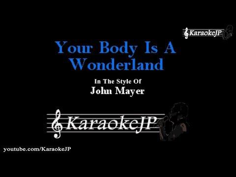 Your Body Is A Wonderland (Karaoke) - John Mayer