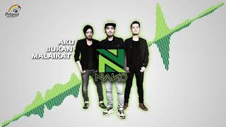 Nano - Aku Bukan Malaikat (Official Audio)