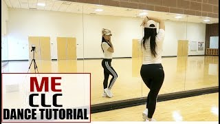 CLC _ ME(美) _ Lisa Rhee Dance Tutorial