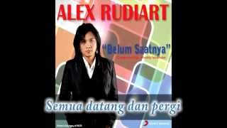 ALEX RUDIART - Belum Saatnya (Lyrics Video)