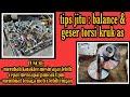 Tips jitu : Balance & Geser torsi kruk as motor balap