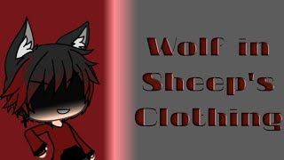 Wolf in sheeps clothing glmv (Eli