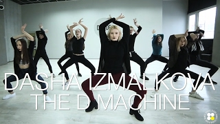 Croatia Squad The D Machine Radio Mix Choreography By Dasha Izmalkova D Side Dance Studio
