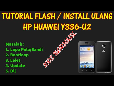 tutorial-cara-flash/install-ulang-hp-huawei-y336-u2