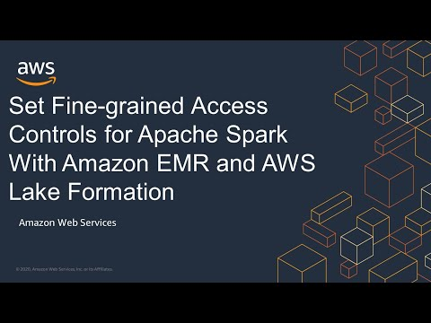 Set Fine-grained Access Controls for Apache Spark With Amazon EMR and AWS Lake Formation