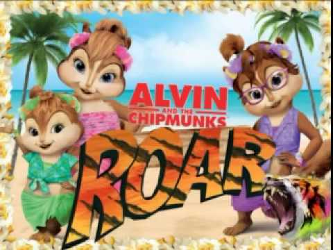 Katy Perry - Roar (Official) - HQ (Alvin and The Chipmunks COVER)