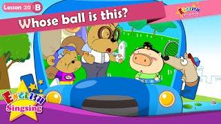 Lección 20_(B)que tiene la bola es esto? - De dibujos animados de la Historia de la Educación en inglés - conversación Fácil para los niños