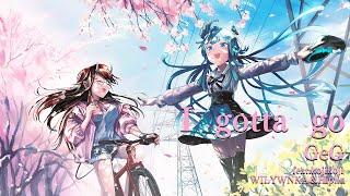 I Gotta Go feat. kojikoji, WILYWNKA & Hiplin - GeG / covered by 龍ヶ崎リン×杏戸ゆげ