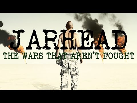Jarhead: The Wars that Aren't Fought